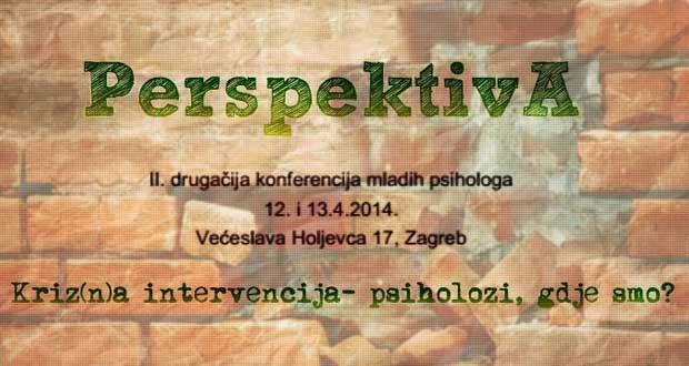 PerspektivA – II. drugačija konferencija mladih psihologa (12. i 13.4.2014.)