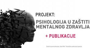 """Projekt i publikacije """"Psihologija u zaštiti mentalnog zdravlja"""""""